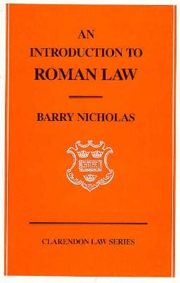 An Introduction to Roman Law By Nicholas, Barry